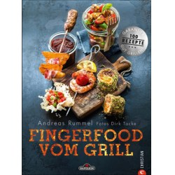 Andreas Rummel - Fingerfood vom Grill