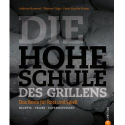 Andreas Rummel Die Hohe Schule des Grillens -Buch
